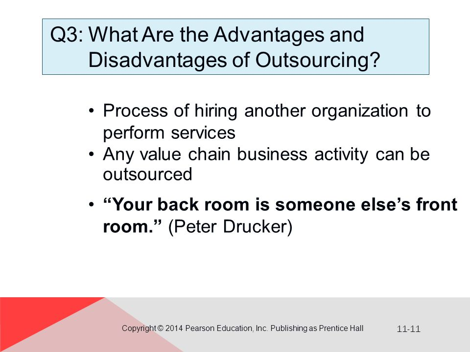 Q3: What Are the Advantages and Disadvantages of Outsourcing