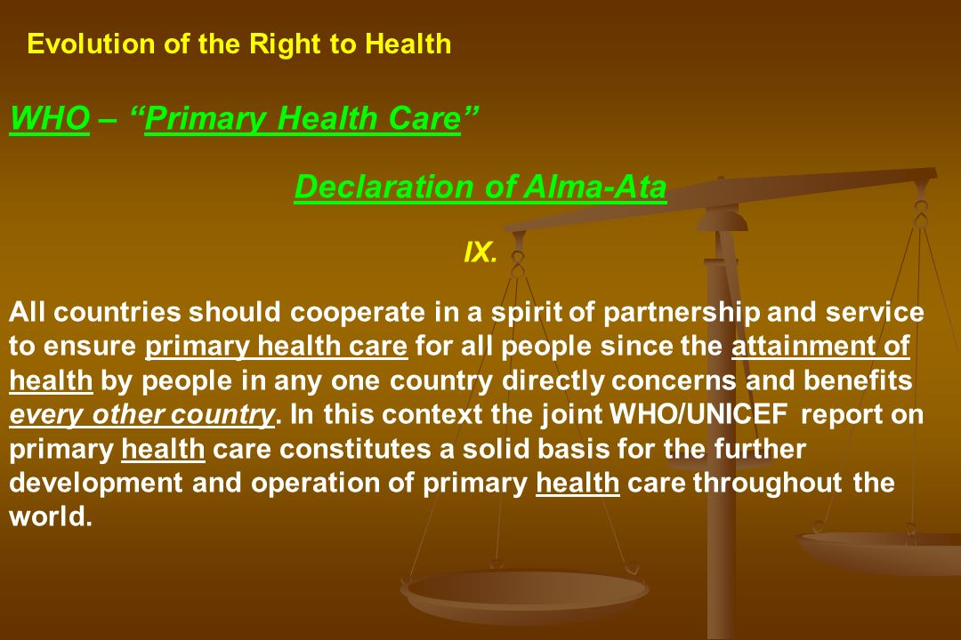 alma ata health for all 1978-9-12  alma-ata declaration the international conference on primary health care was convened in alma-ata, kazakhstan, in 1978, and was attended by virtually all the member nations of the world health organization (who) and unicef.