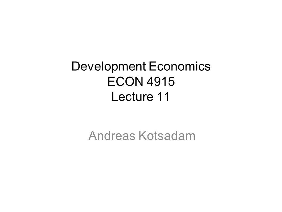 Development Economics ECON 4915 Lecture 11
