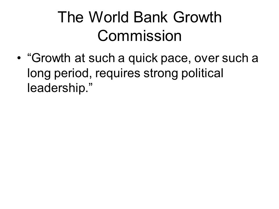 The World Bank Growth Commission