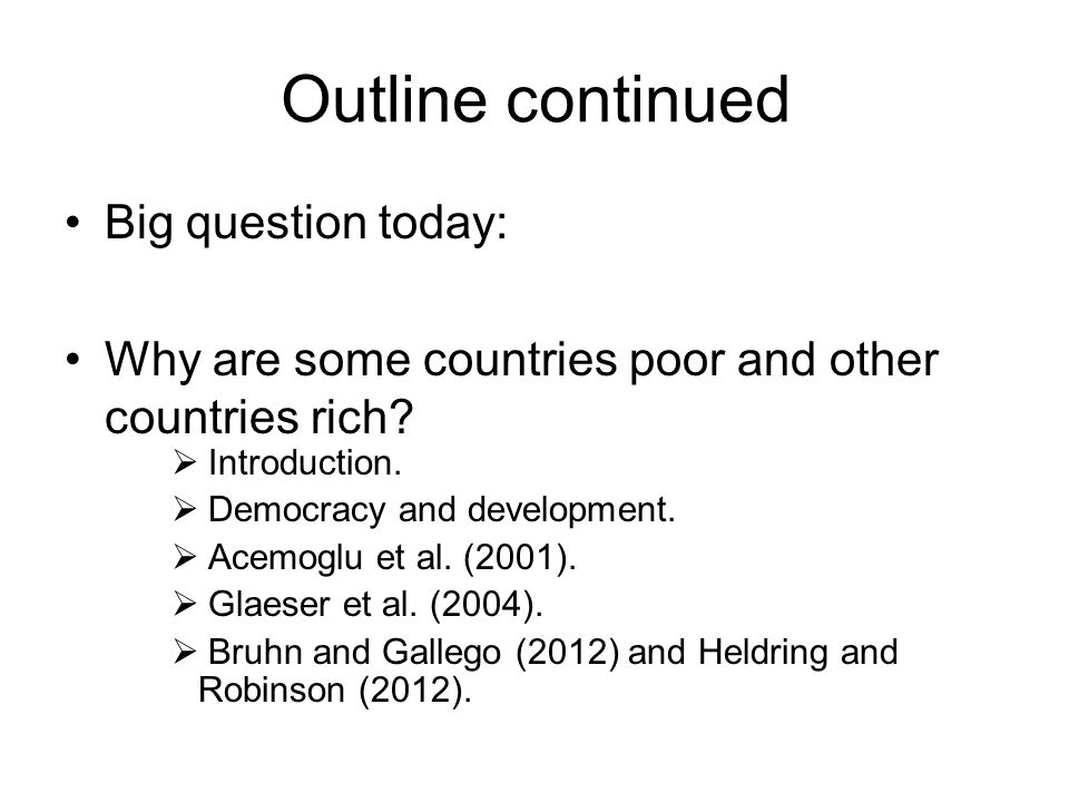 Outline continued Big question today: