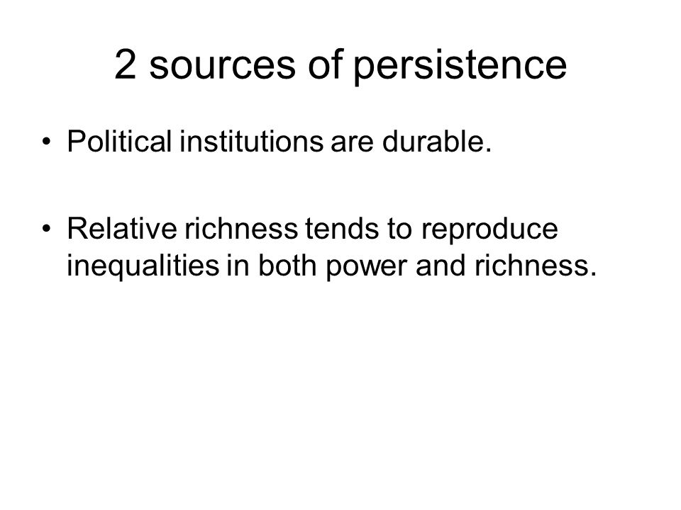 2 sources of persistence