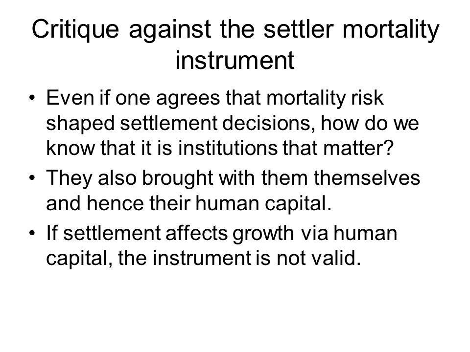 Critique against the settler mortality instrument