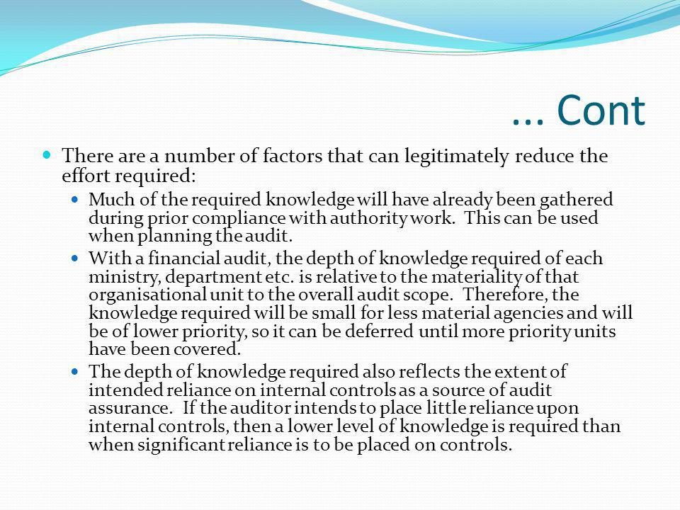 ... Cont There are a number of factors that can legitimately reduce the effort required: