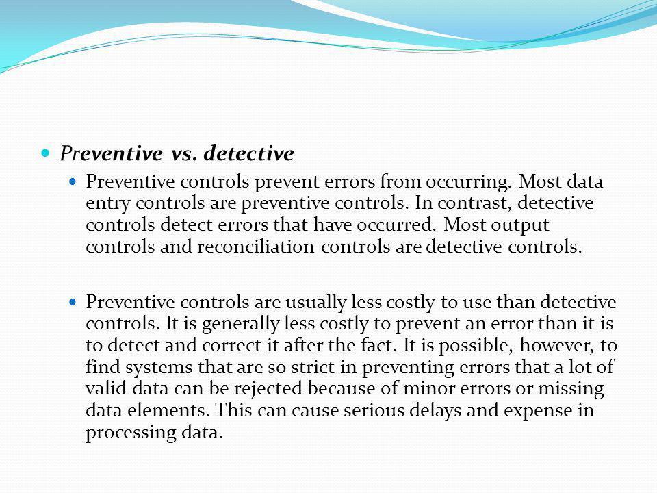 Preventive vs. detective