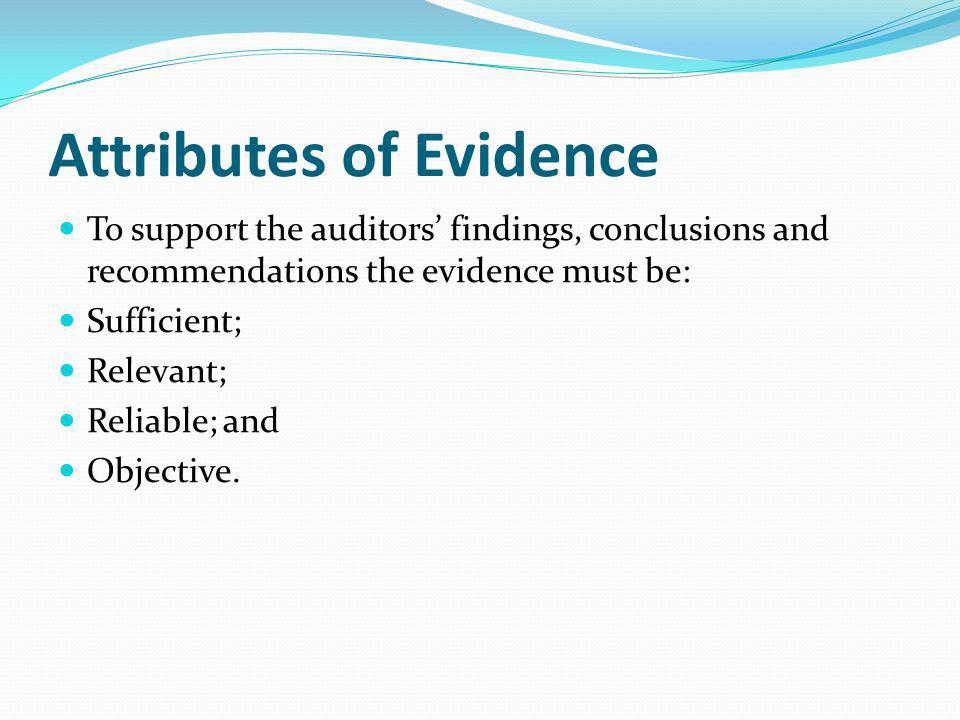 Attributes of Evidence