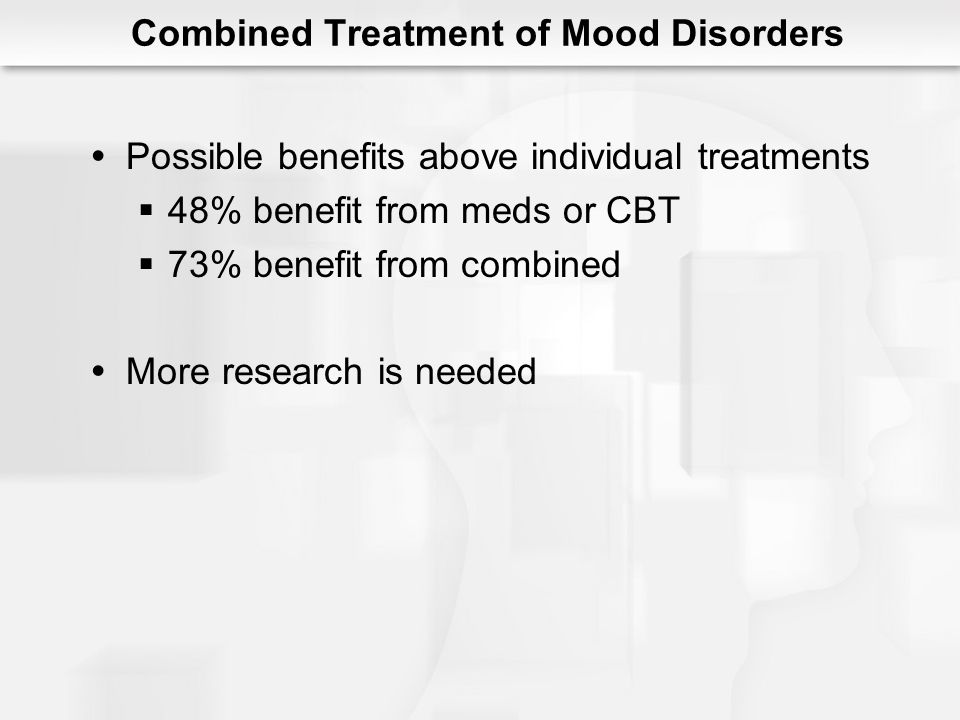 Combined Treatment of Mood Disorders