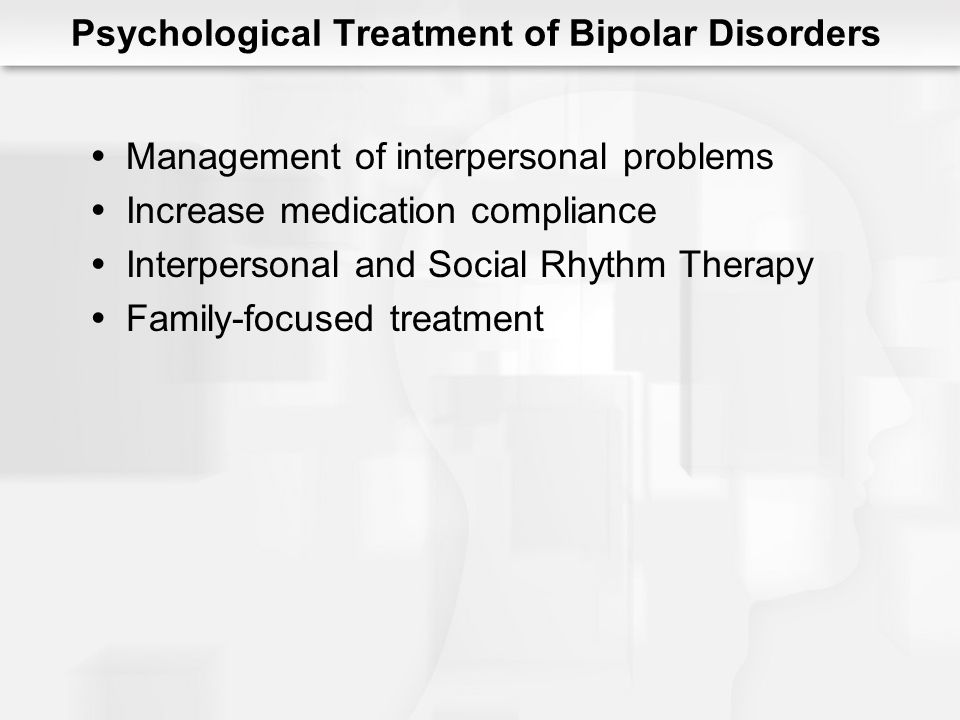 Psychological Treatment of Bipolar Disorders