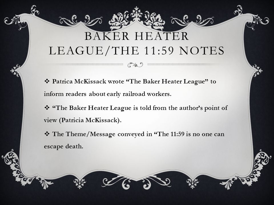 Baker Heater League/The 11:59 Notes
