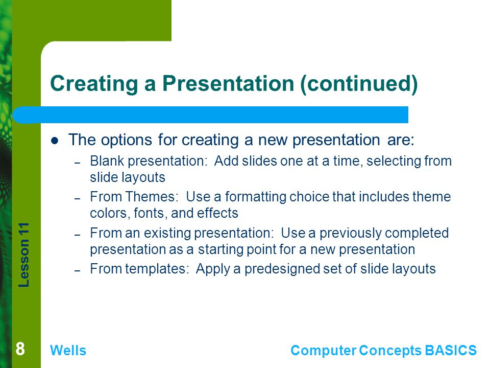 Creating a Presentation (continued)