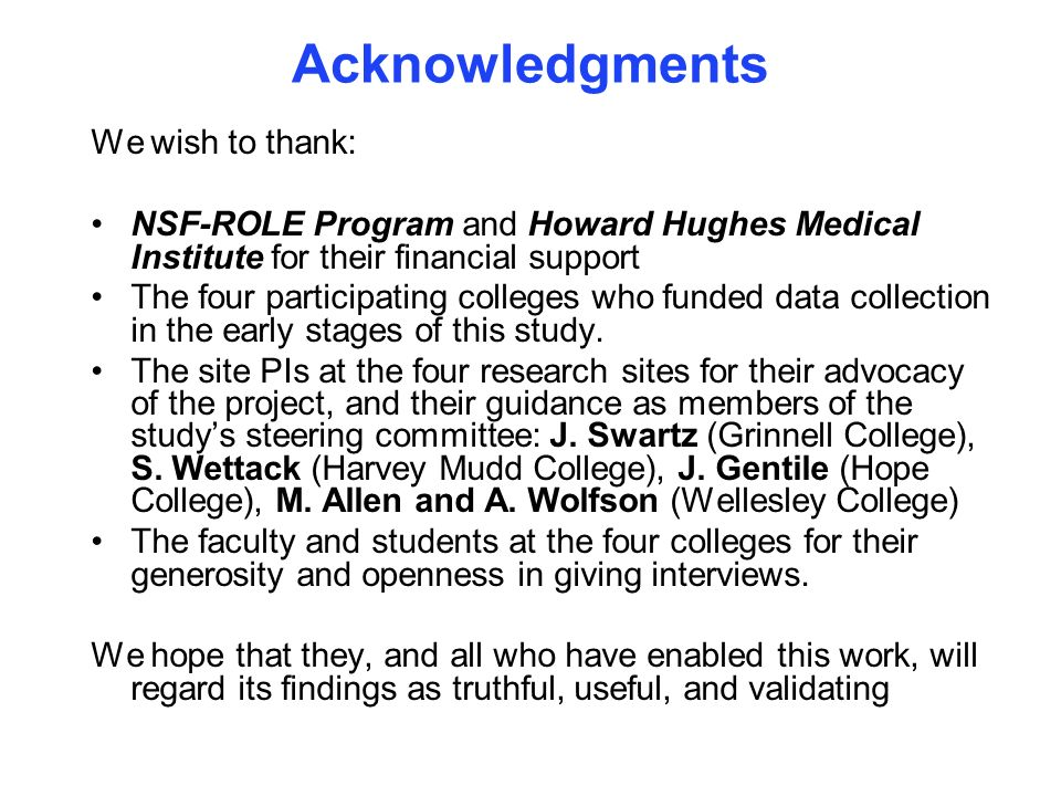 Acknowledgments We wish to thank: