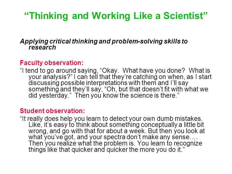 Thinking and Working Like a Scientist