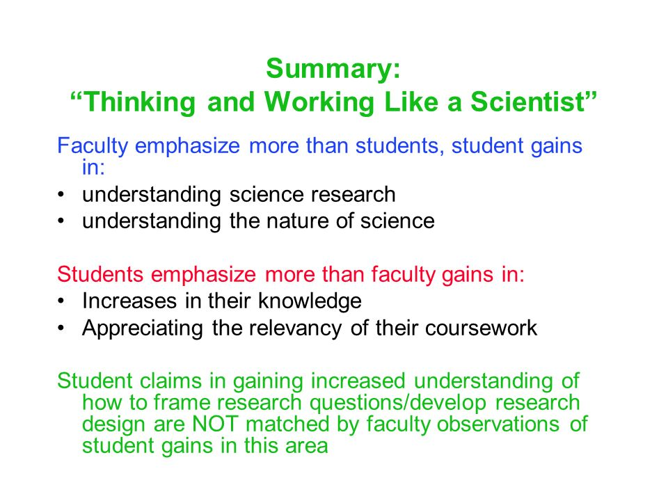 Summary: Thinking and Working Like a Scientist
