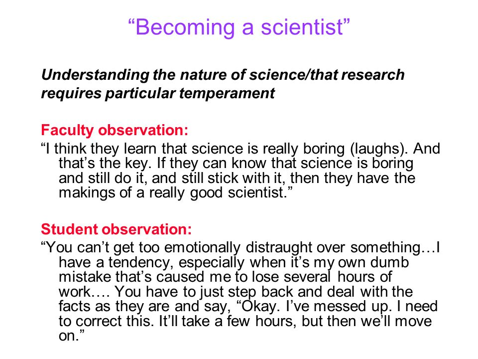 Becoming a scientist