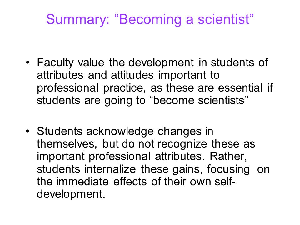 Summary: Becoming a scientist