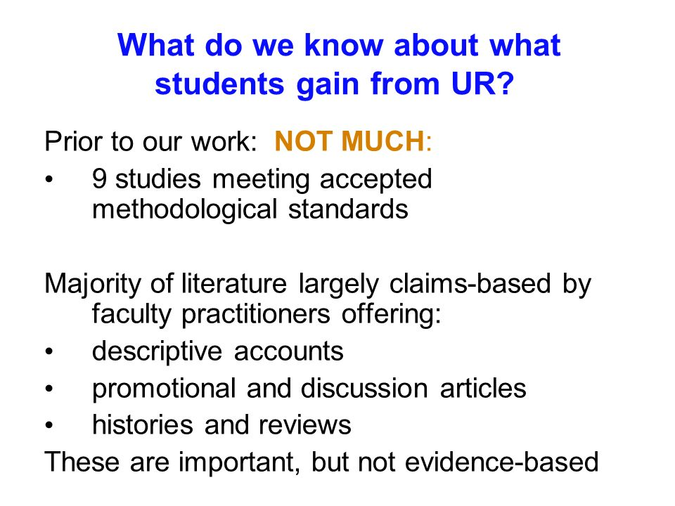 What do we know about what students gain from UR