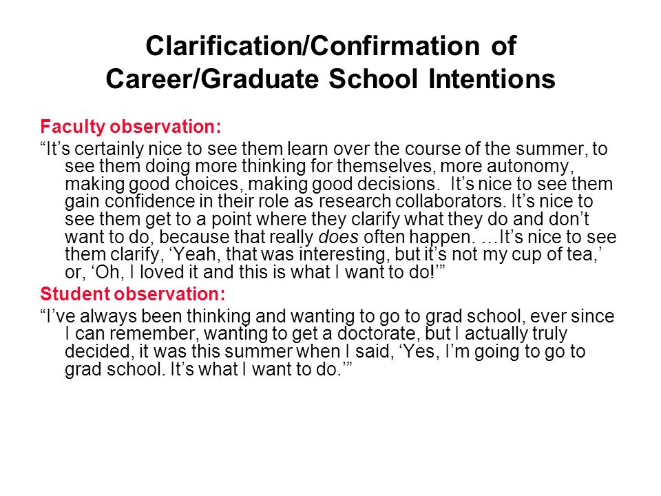 Clarification/Confirmation of Career/Graduate School Intentions