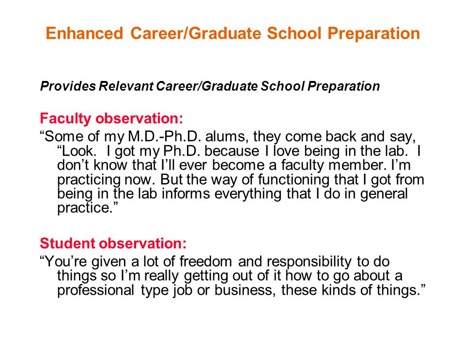 Enhanced Career/Graduate School Preparation