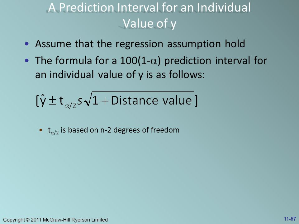 A Prediction Interval for an Individual Value of y
