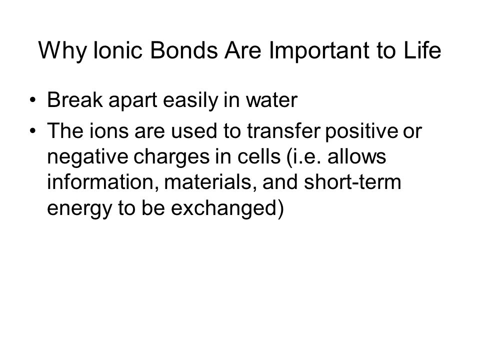 Why Ionic Bonds Are Important to Life