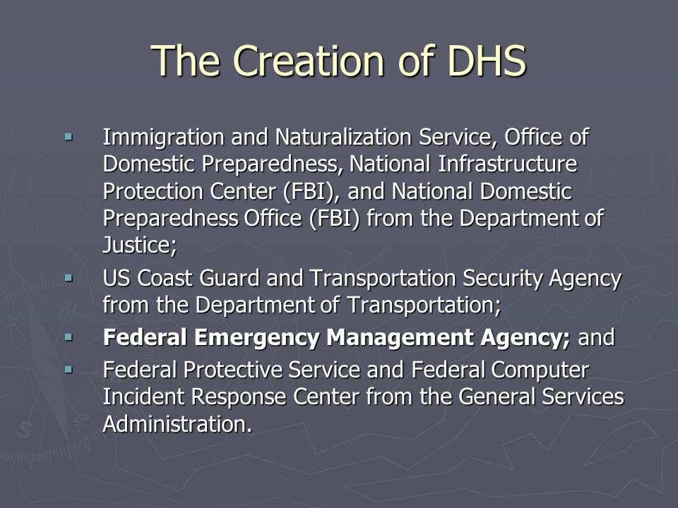The Creation of DHS