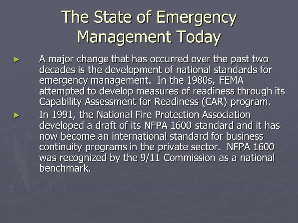 The State of Emergency Management Today