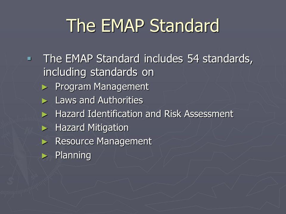 The EMAP Standard The EMAP Standard includes 54 standards, including standards on. Program Management.
