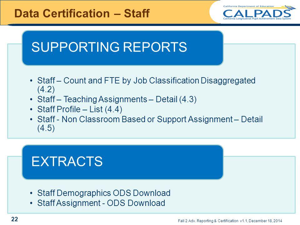 Data Certification – Staff