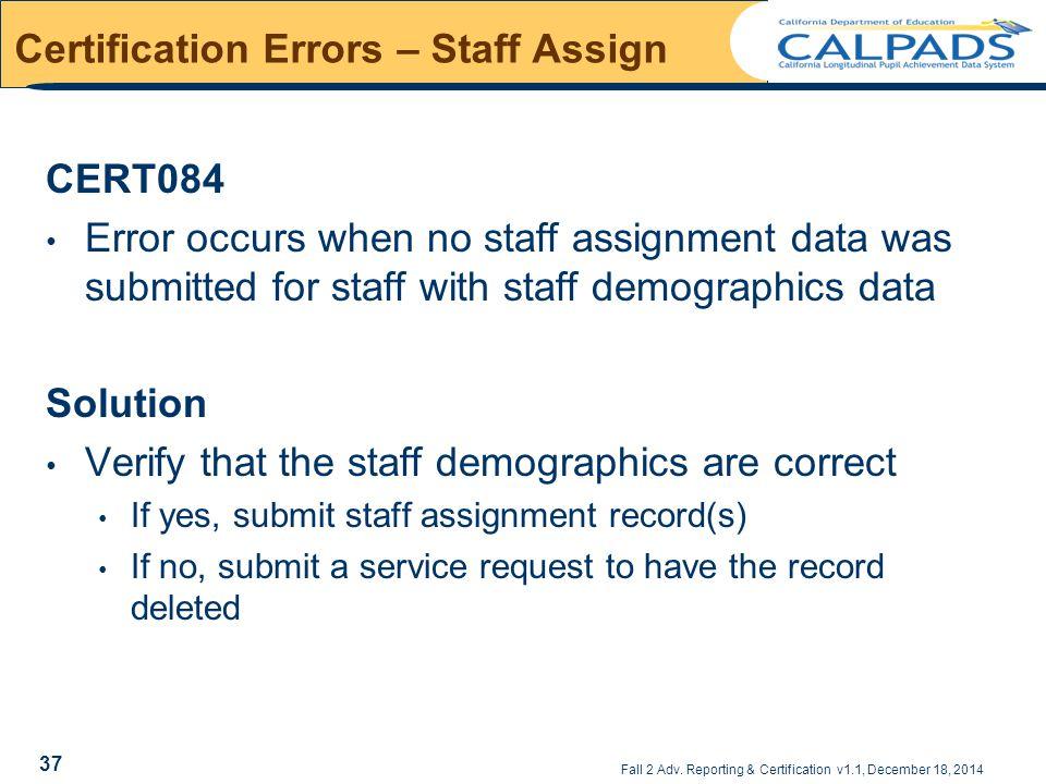 Certification Errors – Staff Assign