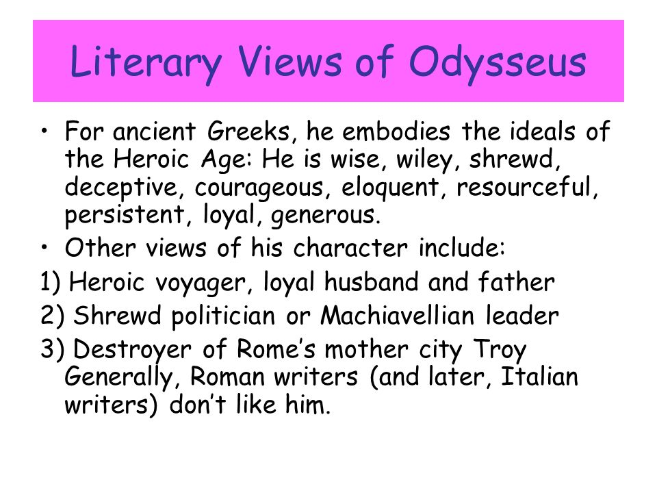 Literary Views of Odysseus