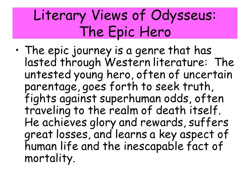 Literary Views of Odysseus: The Epic Hero