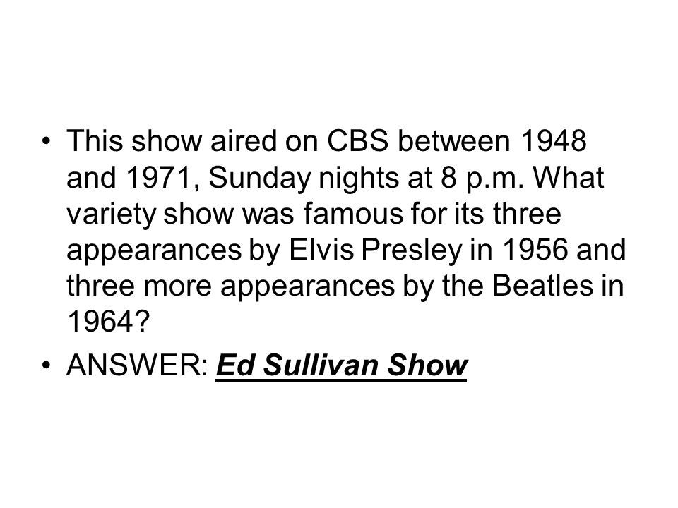 This show aired on CBS between 1948 and 1971, Sunday nights at 8 p. m