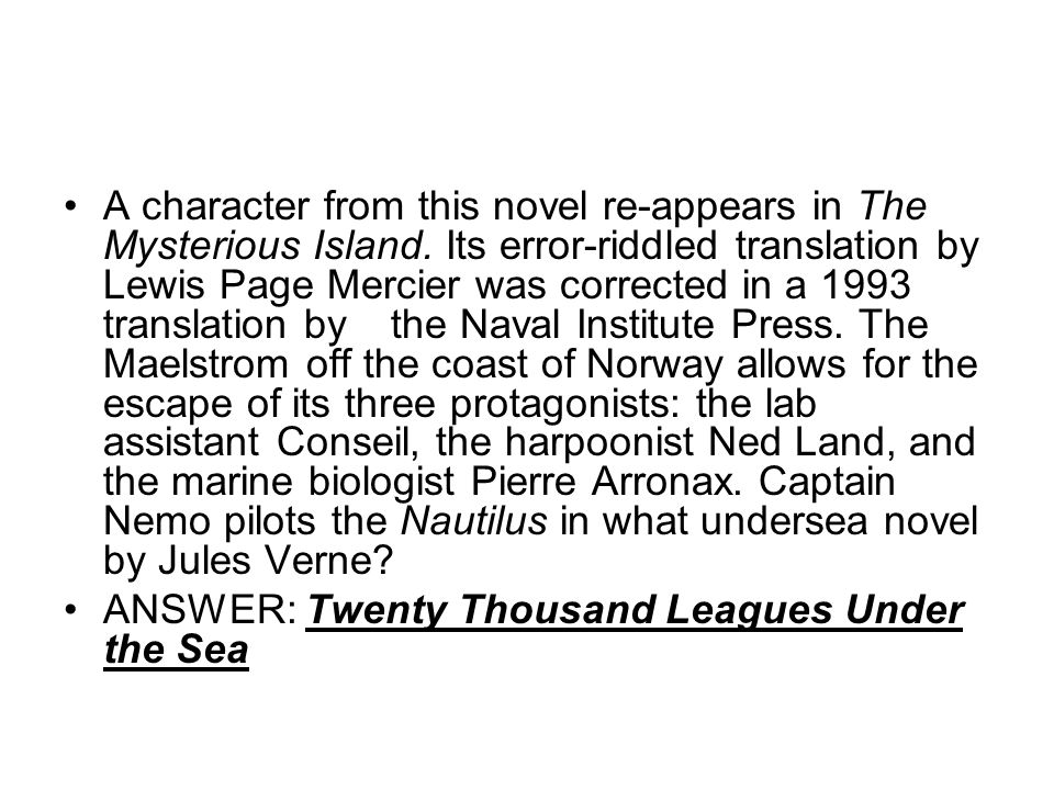 A character from this novel re-appears in The Mysterious Island