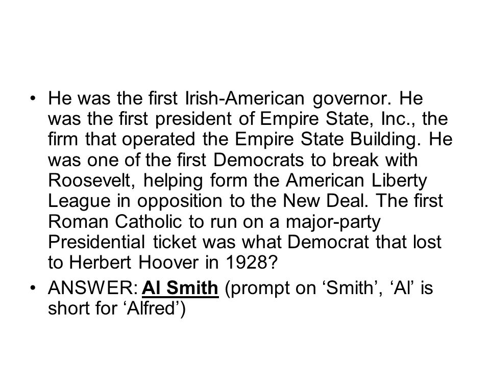 He was the first Irish-American governor