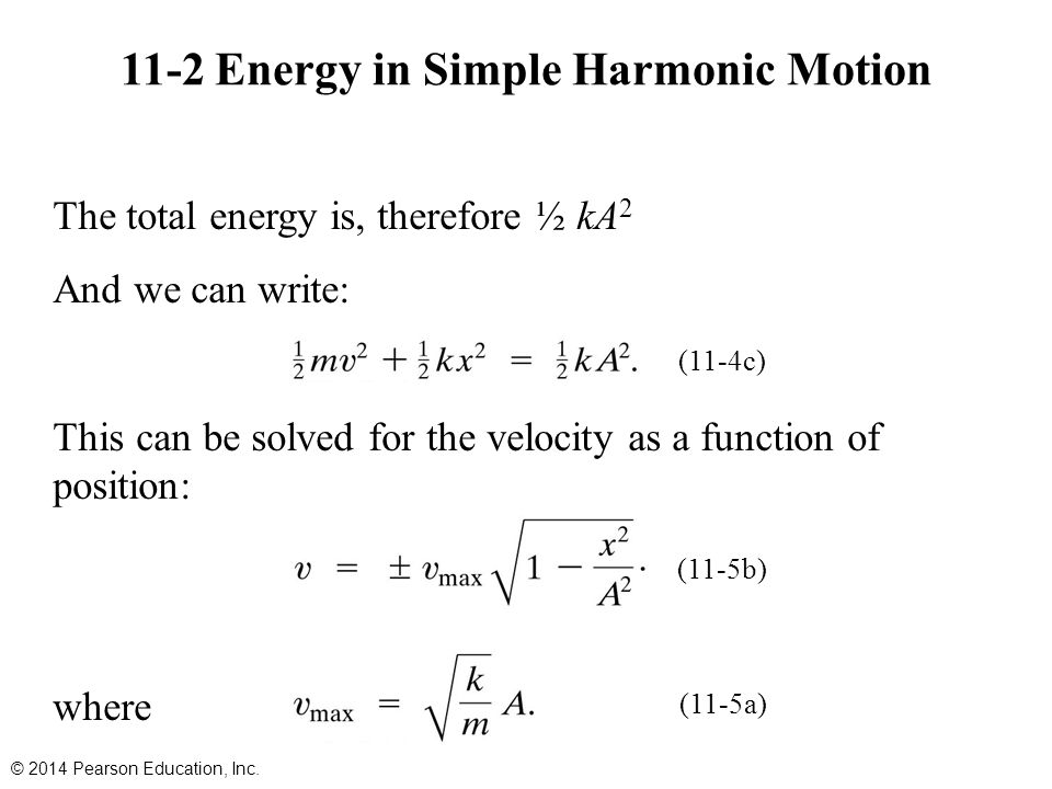 11-2 Energy in Simple Harmonic Motion