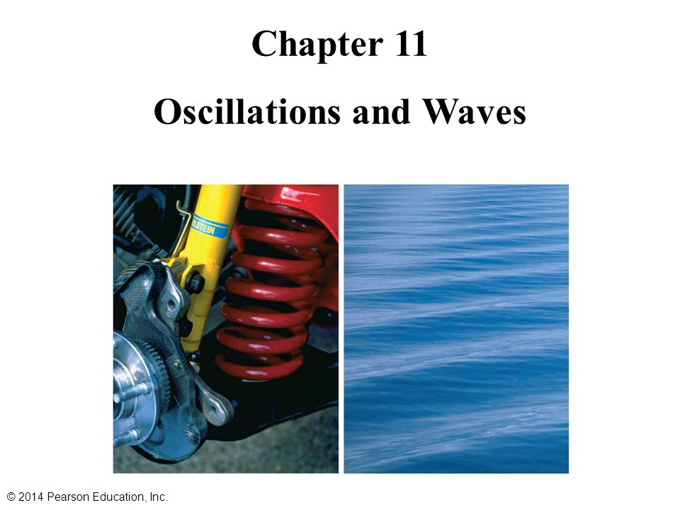 Chapter 11 Oscillations and Waves