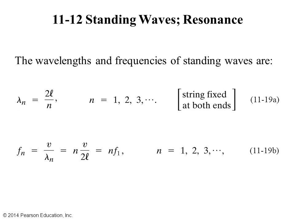 11-12 Standing Waves; Resonance