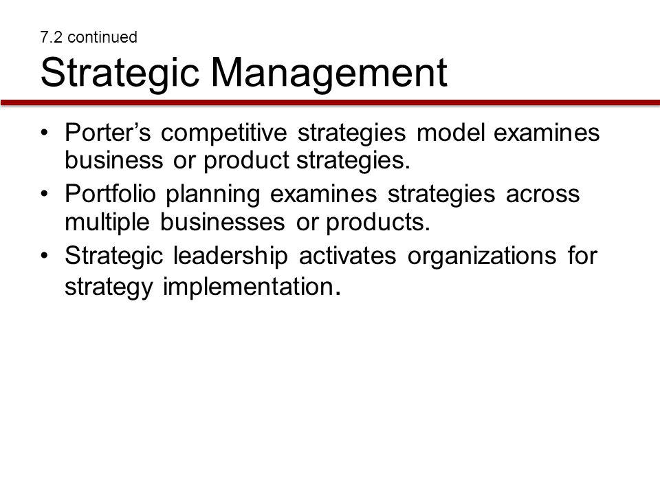 7.2 continued Strategic Management