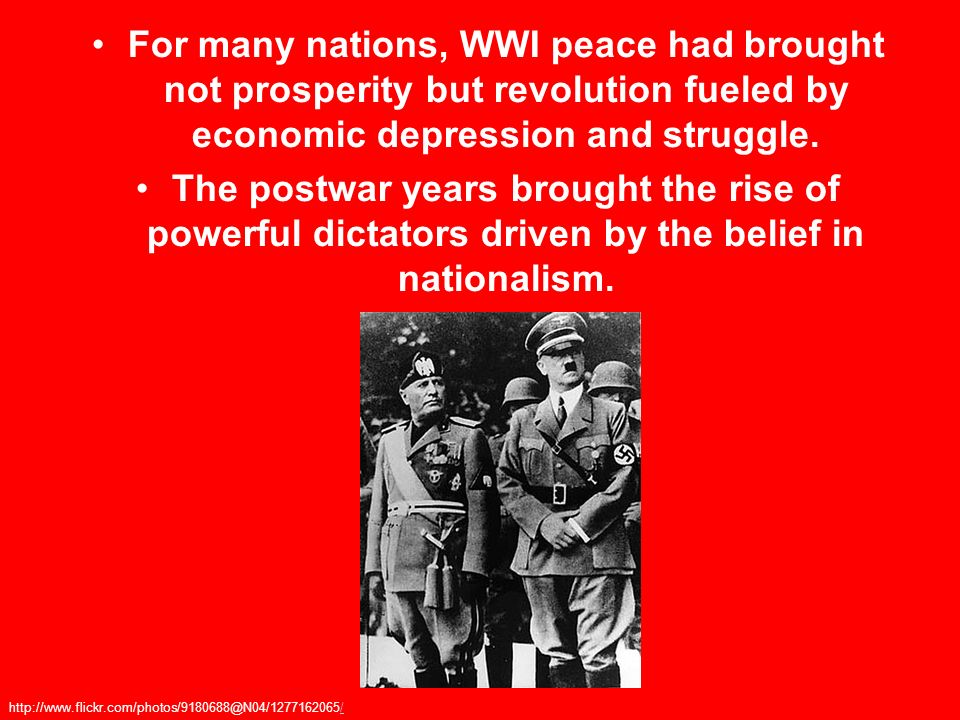For many nations, WWI peace had brought not prosperity but revolution fueled by economic depression and struggle.