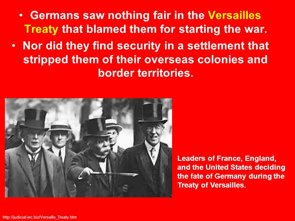 Germans saw nothing fair in the Versailles Treaty that blamed them for starting the war.