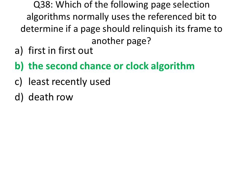 the second chance or clock algorithm least recently used death row