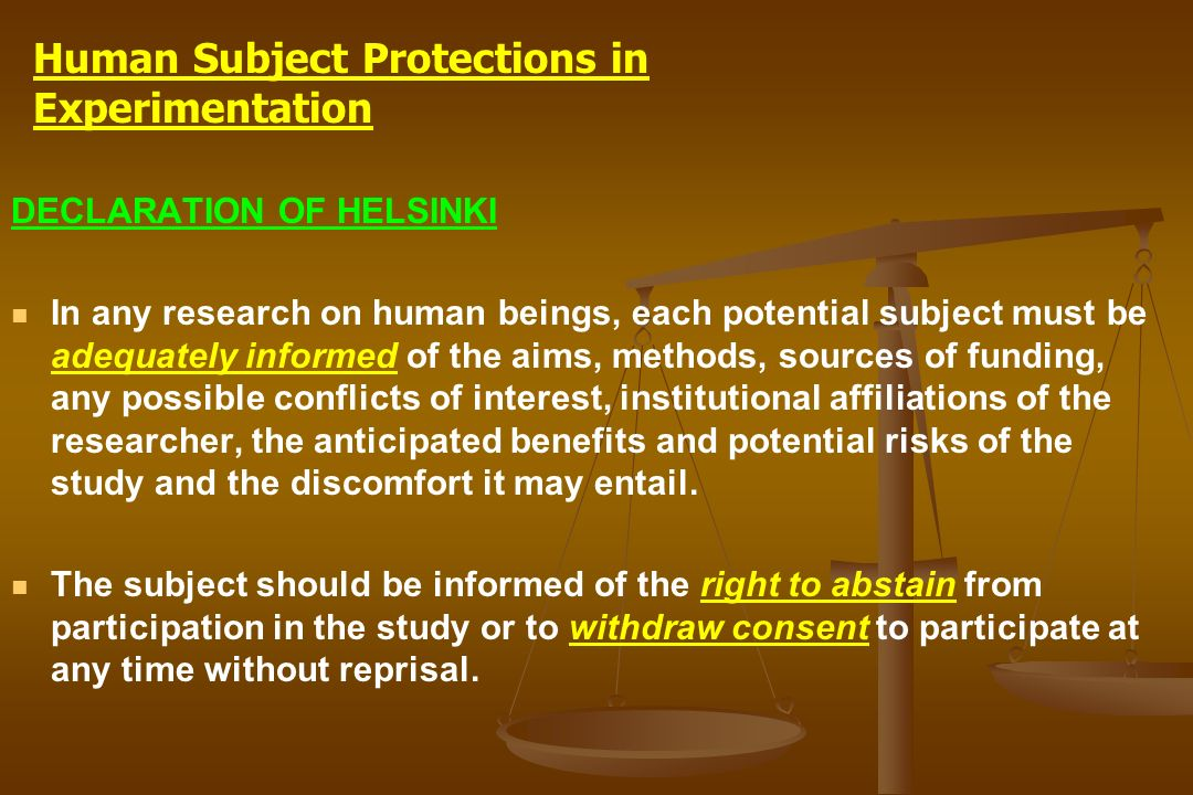 Human Subject Protections in Experimentation