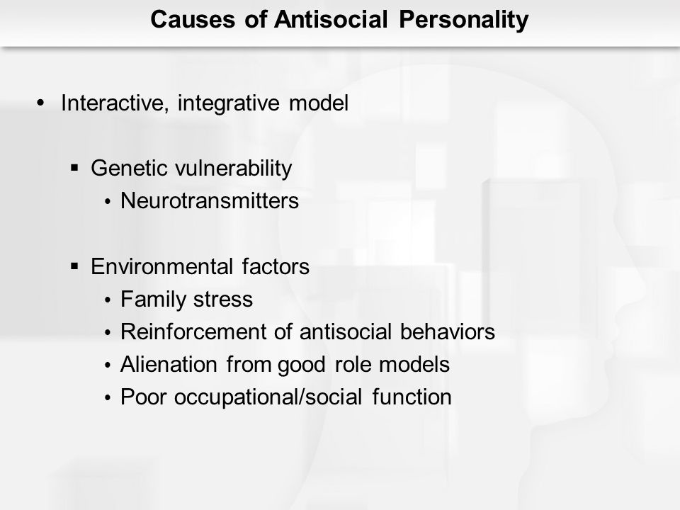 Causes of Antisocial Personality
