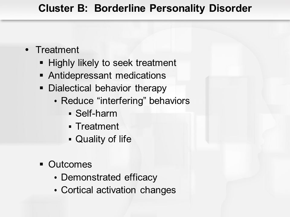 Cluster B: Borderline Personality Disorder