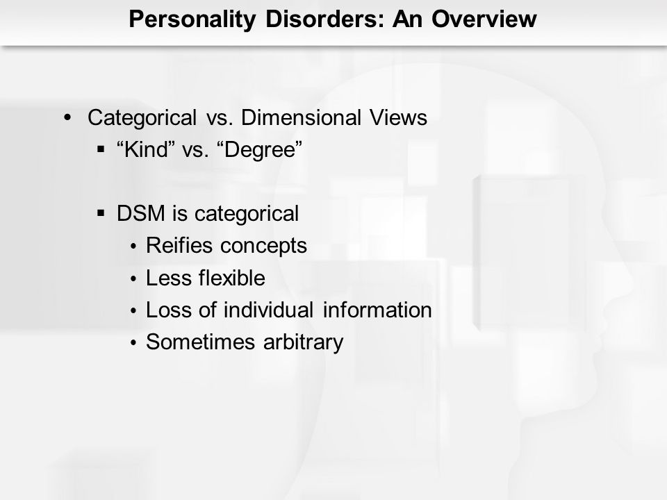 Personality Disorders: An Overview