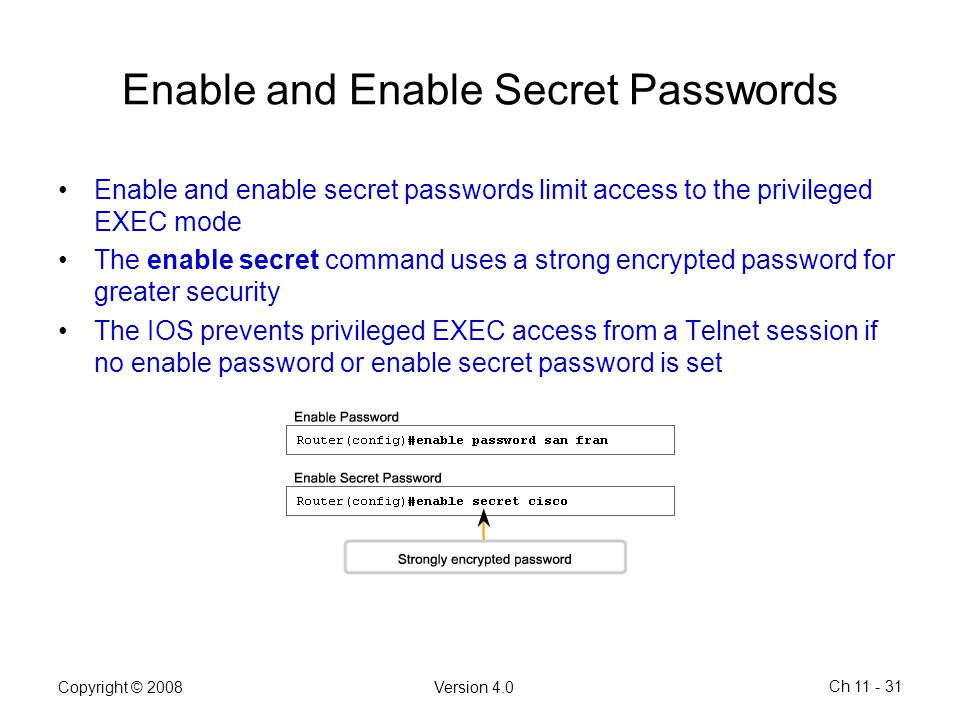 Enable and Enable Secret Passwords