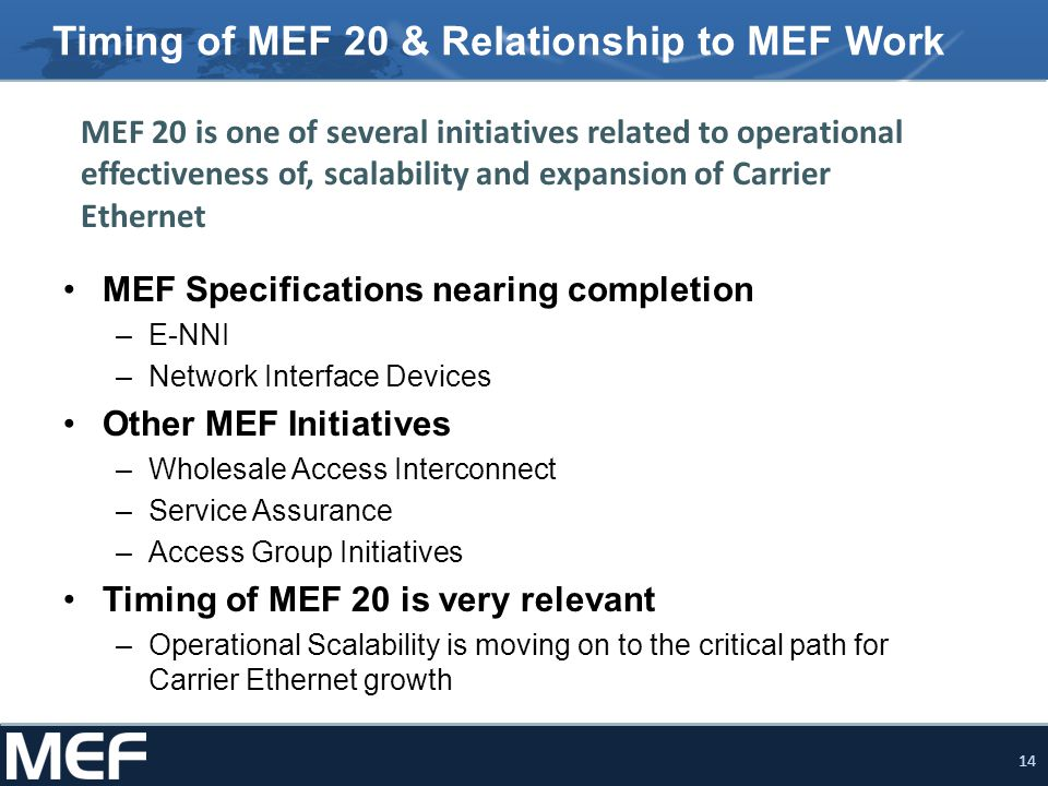 Timing of MEF 20 & Relationship to MEF Work