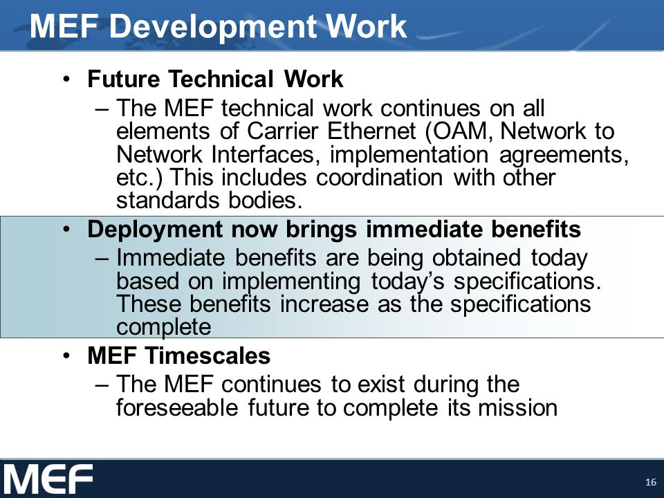 MEF Development Work Future Technical Work