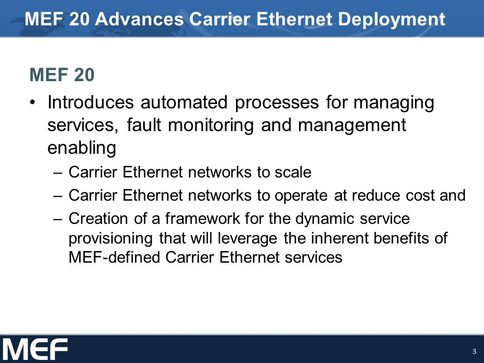 MEF 20 Advances Carrier Ethernet Deployment