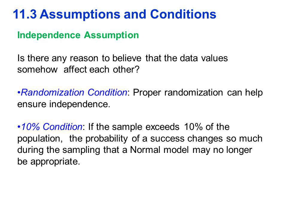 11.3 Assumptions and Conditions